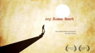 Any Human Heart Soundtrack  Any Human Heart Theme