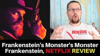 Frankensteins Monsters Monster Frankenstein Netflix Review