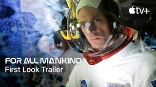 For All Mankind  Official First Look Trailer  Apple TV