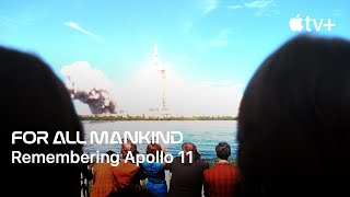 For All Mankind  Remembering Apollo 11  Apple TV