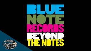 Blue Note Records Beyond The Notes Trailer